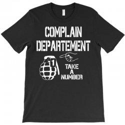 complaint T-Shirt | Artistshot