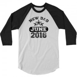 Dad To Be June 2016 3/4 Sleeve Shirt | Artistshot