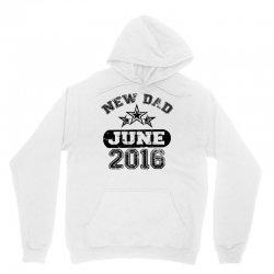 Dad To Be June 2016 Unisex Hoodie | Artistshot