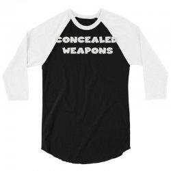 concealed weapons 3/4 Sleeve Shirt   Artistshot