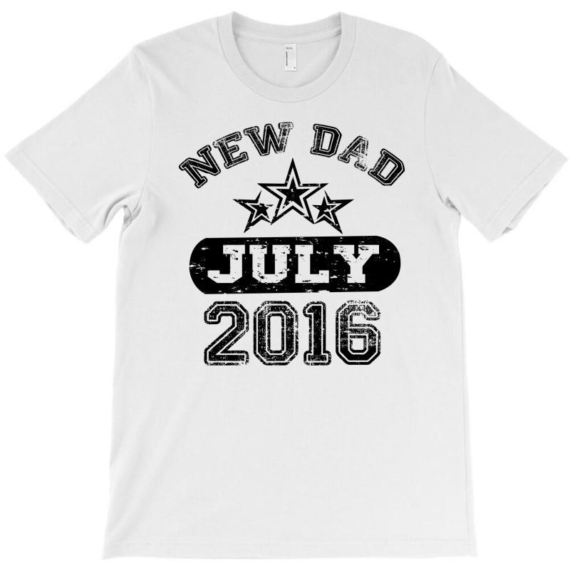 Dad To Be July 2016 T-shirt | Artistshot