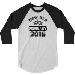 Dad To Be February 2016 3/4 Sleeve Shirt | Artistshot