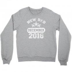 Dad To Be December 2016 Crewneck Sweatshirt | Artistshot