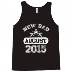 Dad To Be August 2016 Tank Top | Artistshot
