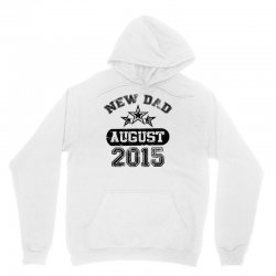 Dad To Be August 2016 Unisex Hoodie | Artistshot