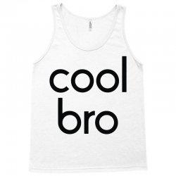 cool bro Tank Top   Artistshot
