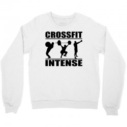 cool crossfit intense Crewneck Sweatshirt | Artistshot