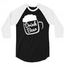 cool drink beer t shirt (2) 3/4 Sleeve Shirt | Artistshot