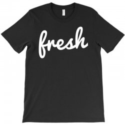 cool fresh typography T-Shirt | Artistshot