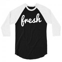 cool fresh typography 3/4 Sleeve Shirt | Artistshot