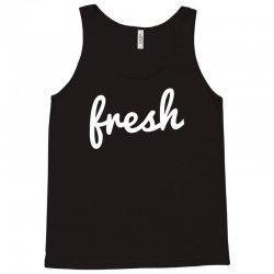 cool fresh typography Tank Top | Artistshot