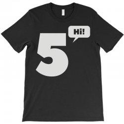 cool hi five T-Shirt | Artistshot