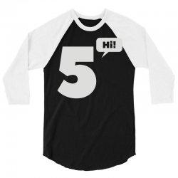 cool hi five 3/4 Sleeve Shirt | Artistshot
