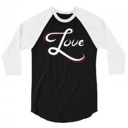 cool love hand lettering t shirt 3/4 Sleeve Shirt | Artistshot