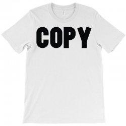 copy T-Shirt   Artistshot