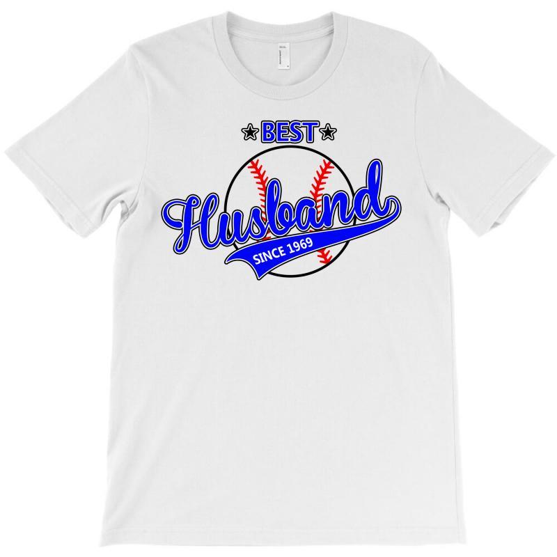Best Husband Since 1969 - Baseball Husband T-shirt | Artistshot
