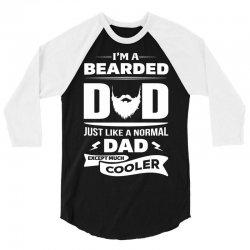 I'm a Bearded Dad.... 3/4 Sleeve Shirt | Artistshot