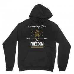 Camping Fire - Best Life For Freedom Unisex Hoodie   Artistshot