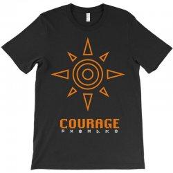 courage T-Shirt | Artistshot
