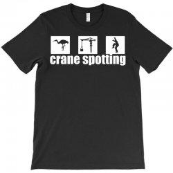 cranespotting T-Shirt   Artistshot