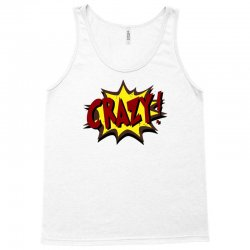 crazy (2) Tank Top   Artistshot