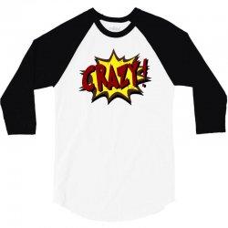 crazy (2) 3/4 Sleeve Shirt   Artistshot