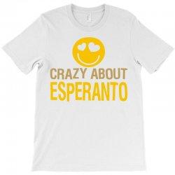 crazy about esperanto T-Shirt | Artistshot