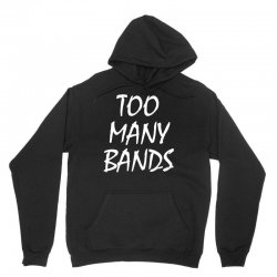 too many bands white Unisex Hoodie | Artistshot