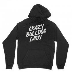 crazy bulldog lady Unisex Hoodie   Artistshot