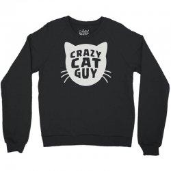 crazy cat guy Crewneck Sweatshirt | Artistshot