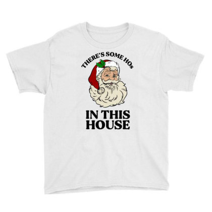 There's Some Hos In This House  T Shirt Youth Tee Designed By Animestars