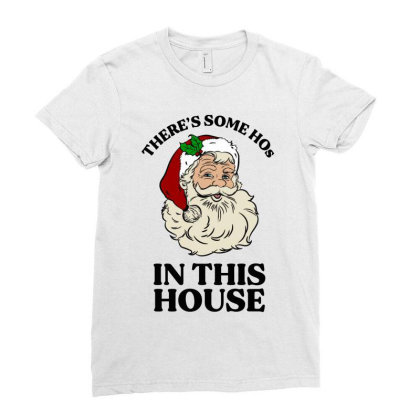 There's Some Hos In This House  T Shirt Ladies Fitted T-shirt Designed By Animestars
