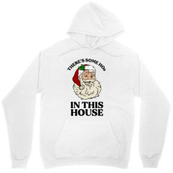 there's some hos in this house  t shirt Unisex Hoodie | Artistshot