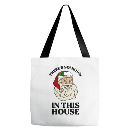 There's Some Hos In This House  T Shirt Tote Bags Designed By Animestars