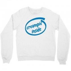 creampie inside Crewneck Sweatshirt | Artistshot