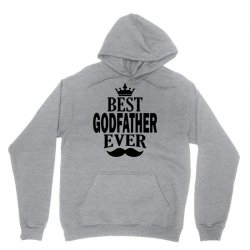 Best Godfather Ever Unisex Hoodie | Artistshot