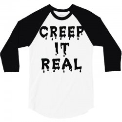 creep it real 3/4 Sleeve Shirt | Artistshot