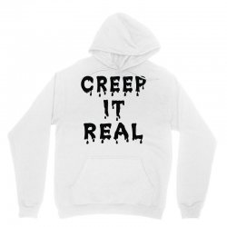 creep it real Unisex Hoodie | Artistshot