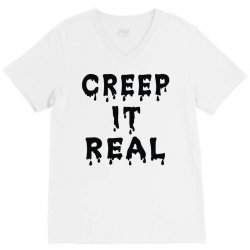 creep it real V-Neck Tee | Artistshot
