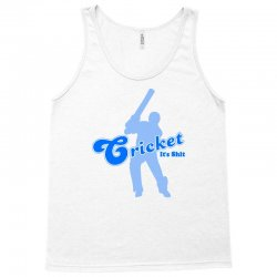 cricket it's shit Tank Top | Artistshot