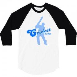cricket it's shit 3/4 Sleeve Shirt | Artistshot