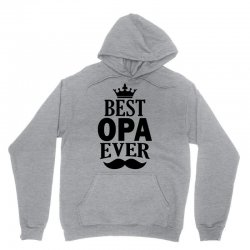 Best Opa Ever Unisex Hoodie   Artistshot