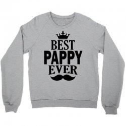 Best Pappy Ever Crewneck Sweatshirt | Artistshot