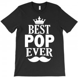 Best Pop Ever T-Shirt | Artistshot