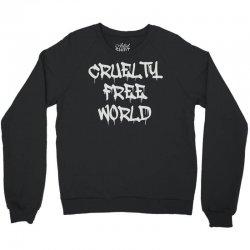 cruelty free world Crewneck Sweatshirt   Artistshot