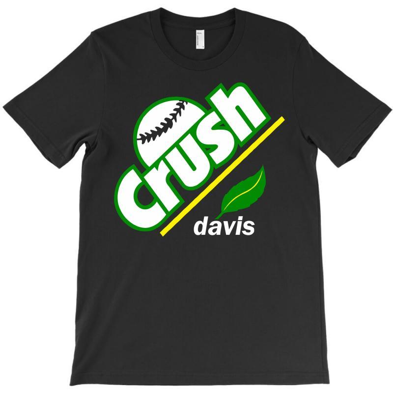 Crush Davis T-shirt | Artistshot