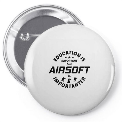Airsoft Lover Gun Player Funny Sayings Gift Pin-back Button Designed By Tasteful Tees