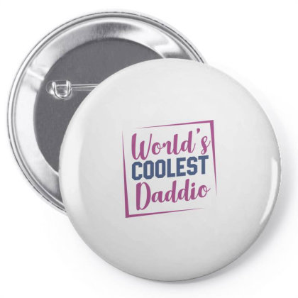 World's Coolest Daddio Pin-back Button Designed By Estore