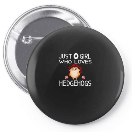 Just A Girl Who Loves Hedgehogs Pin-back Button Designed By Alparslan Acar