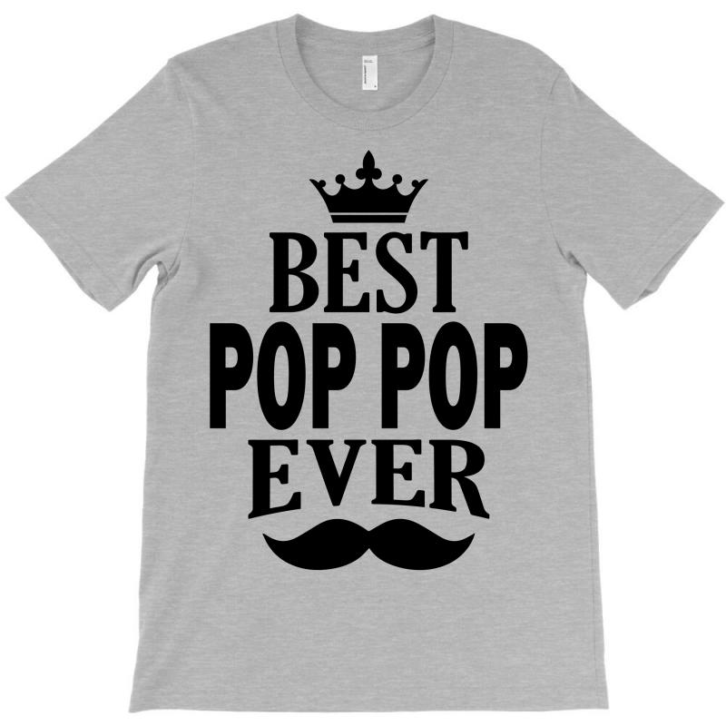 Best Pop Pop Ever T-shirt | Artistshot